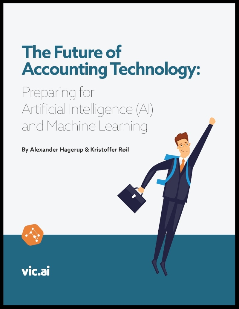 The Future of Accounting Technology Preparing for Artificial Intelligence (AI) and Machine Learning [Download Free eBook]