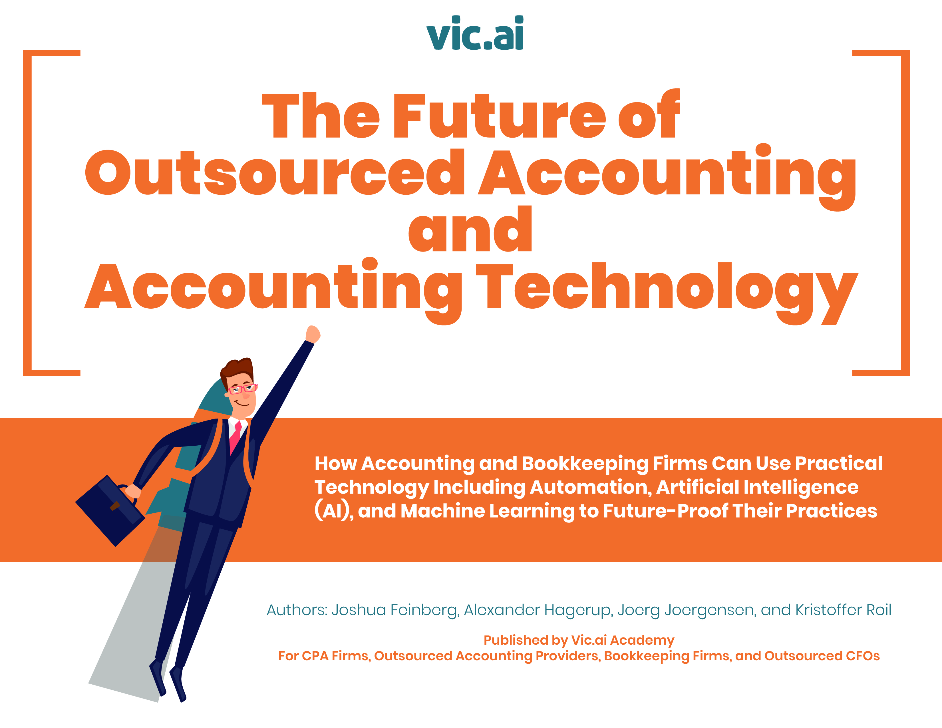 Plus... when you pre-schedule a demo in advance with Via.ai at QuickBooks Connect, you'll get a free copy of our newly published 180 page workbook on The Future of Outsourced Accounting and Accounting Technology (a $49 value) (while supplies last).