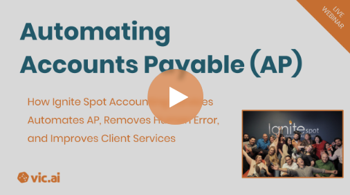 Just complete the form on this page to watch the webinar recording: Automating Accounts Payable (AP) (How Ignite Spot Accounting Services Automates AP, Removes Human Error, and Improves Client Services)