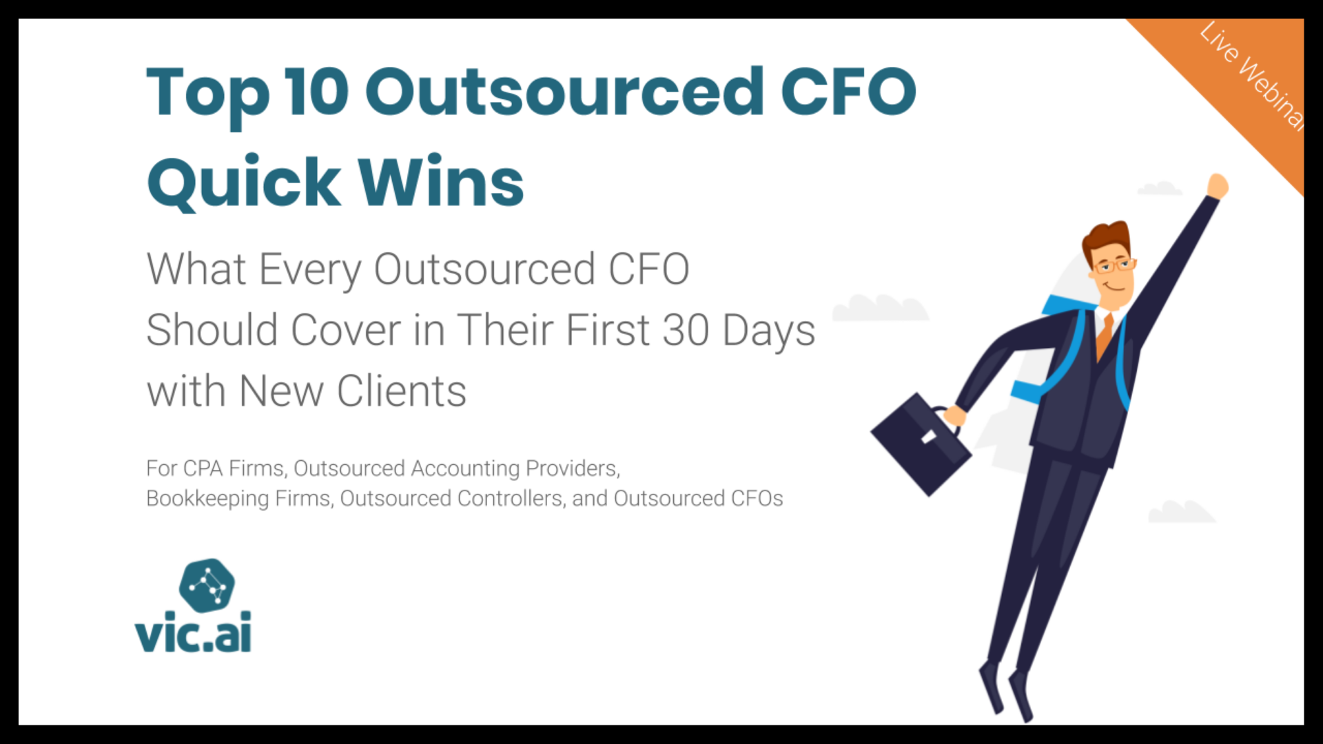 Top 10 Outsourced CFO Quick Wins [Just fill out the short form on this page to get access to the webinar recording]