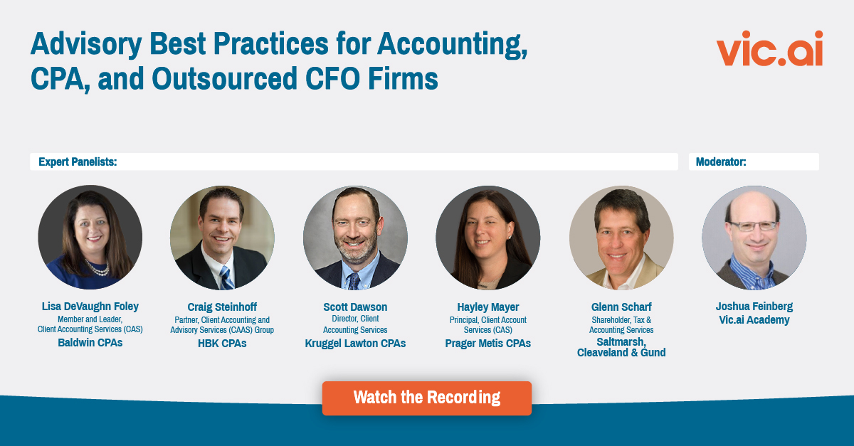 Watch the Webinar Recording Advisory Best Practices for Accounting, CPA, and Outsourced CFO Firms