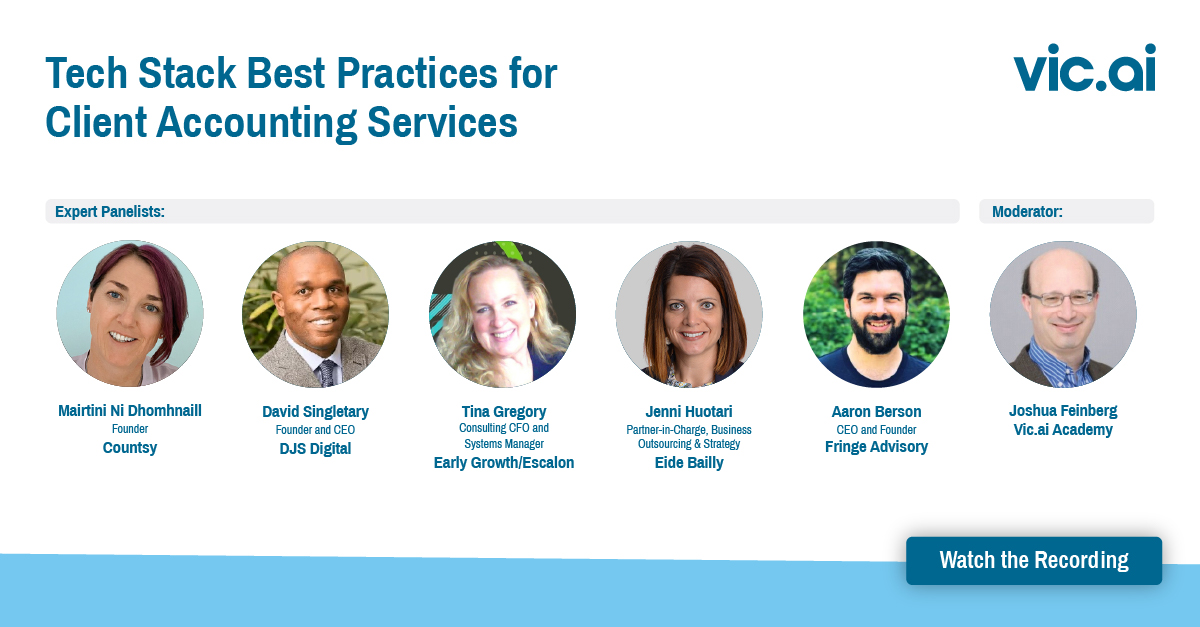 Watch the Webinar Recording: Tech Stack Best Practices for Client Accounting Services