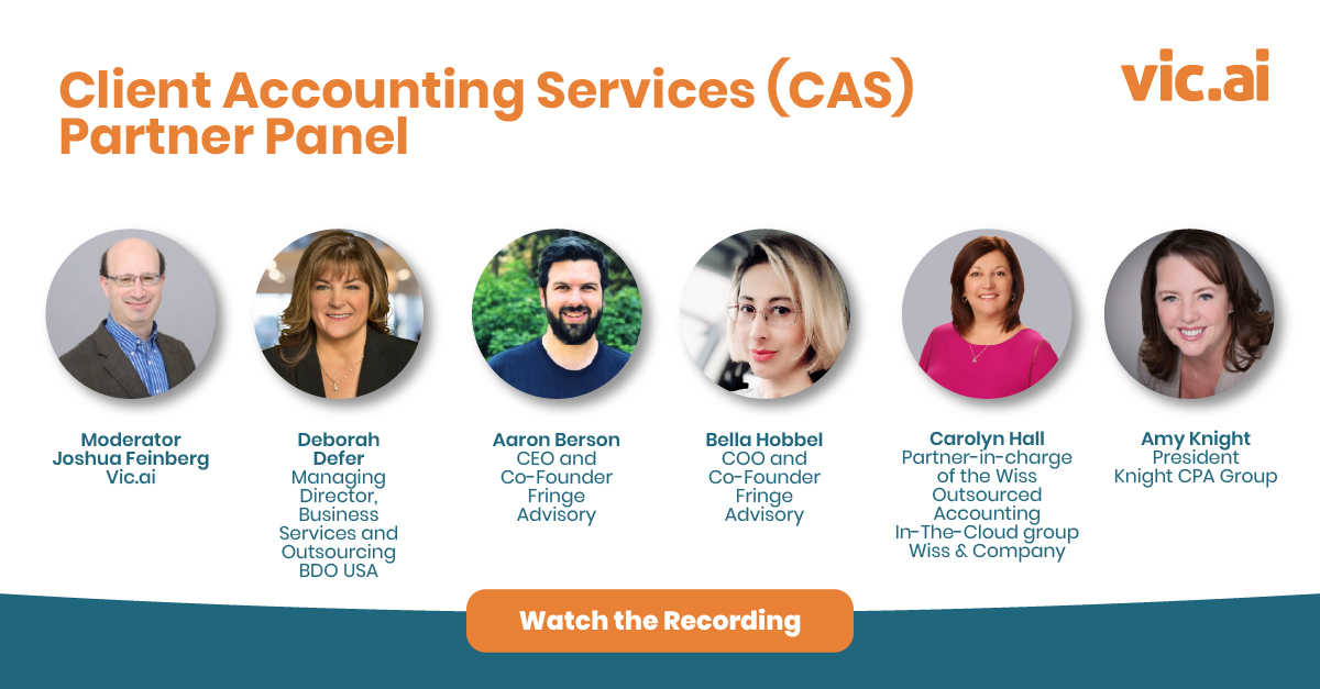 Watch the Client Accounting Services (CAS) Partner Panel (Webinar Recording)